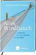 Cover-Bild zu Ortkemper, Franz-Josef: Alles Windhauch