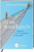 Cover-Bild zu Ortkemper, Franz-Josef: Alles Windhauch (eBook)