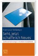 Cover-Bild zu Ortkemper, Franz-Josef: Seht, jetzt schaffe ich Neues