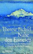 Cover-Bild zu Bichsel, Therese: Nahe den Eisriesen