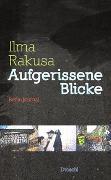 Cover-Bild zu Rakusa, Ilma: Aufgerissene Blicke