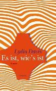 Cover-Bild zu Davis, Lydia: Es ist, wie's ist (eBook)