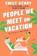Cover-Bild zu People We Meet On Vacation von Henry, Emily