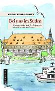 Cover-Bild zu Müller-Fehrenbach, Wolfgang: Bei uns im Süden