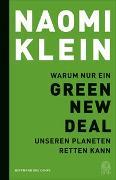 Cover-Bild zu Klein, Naomi: Warum nur ein Green New Deal unseren Planeten retten kann