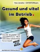Cover-Bild zu Janotta, Hans: Gesund und vital im Betrieb