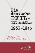 Cover-Bild zu Lughofer, Johann (Beitr.): Die deutsche Exilliteratur 1933 bis 1945 (eBook)
