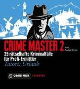 Cover-Bild zu Klein, Sonja: Crime Master 2
