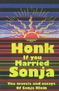 Cover-Bild zu Klein, Sonja: Honk If You Married Sonja