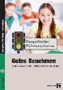 Cover-Bild zu Führerschein: Gutes Benehmen - Sekundarstufe von Lanig, Jonas