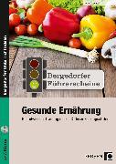 Cover-Bild zu Führerschein: Gesunde Ernährung - Sekundarstufe von Oppolzer, Ursula