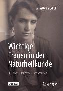 Cover-Bild zu Kerckhoff, Annette: Wichtige Frauen in der Naturheilkunde (eBook)
