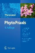 Cover-Bild zu Wiesenauer, Markus: PhytoPraxis (eBook)
