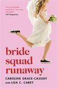 Cover-Bild zu Grace-Cassidy, Caroline: Bride Squad Runaway