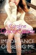Cover-Bild zu Grace-Cassidy, Caroline: The Importance of Being Me (eBook)