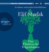 Cover-Bild zu Shafak, Elif: Das Flüstern der Feigenbäume
