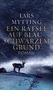 Cover-Bild zu Mytting, Lars: Ein Rätsel auf blauschwarzem Grund