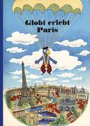 Cover-Bild zu Ammann, René: Globi erlebt Paris
