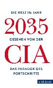 Cover-Bild zu Bausum, Christoph (Übers.): Die Welt im Jahr 2035 (eBook)