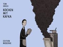 Cover-Bild zu Gauld, Tom: Kochen mit Kafka