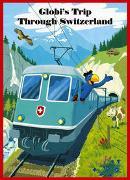 Cover-Bild zu Globi's Trip Through Switzerland von Strebel, Guido