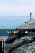 Cover-Bild zu Oxford Bookworms Library: Level 2:: Dead Man's Island von Escott, John