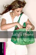 Cover-Bild zu Oxford Bookworms Library: Starter Level:: Sally's Phone von Lindop, Christine