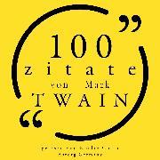 Cover-Bild zu 100 Zitate von Mark Twain (Audio Download) von Twain, Mark