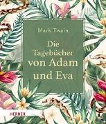Cover-Bild zu Die Tagebücher von Adam und Eva von Twain, Mark