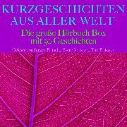 Cover-Bild zu Kurzgeschichten aus aller Welt (Audio Download) von Tschechow, Anton