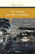Cover-Bild zu Tom Sawyer, der kleine Detektiv (eBook) von Twain, Mark