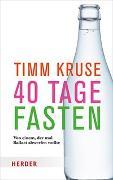 Cover-Bild zu Kruse, Timm: 40 Tage fasten