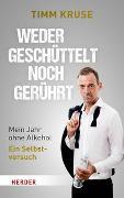 Cover-Bild zu Kruse, Timm: Weder geschüttelt noch gerührt