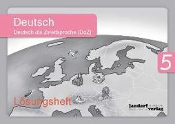 Cover-Bild zu Deutsch 5 (DaZ), Lösungsheft von Wachendorf, Anja