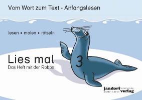 Cover-Bild zu Lies mal 3 - Das Heft mit der Robbe von Wachendorf, Peter