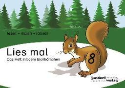 Cover-Bild zu Lies mal 8 - Das Heft mit dem Eichhörnchen von Wachendorf, Anja