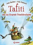 Cover-Bild zu Boehme, Julia: Tafiti und das fliegende Pinselohrschwein (Band 2)