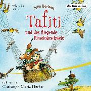 Cover-Bild zu Boehme, Julia: Tafiti und das fliegende Pinselohrschwein (Audio Download)