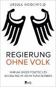 Cover-Bild zu Weidenfeld, Ursula: Regierung ohne Volk