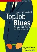 Cover-Bild zu Weidenfeld, Ursula: Top Job Blues (eBook)