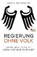 Cover-Bild zu Weidenfeld, Ursula: Regierung ohne Volk (eBook)