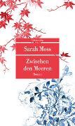 Cover-Bild zu Moss, Sarah: Zwischen den Meeren