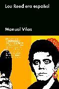 Cover-Bild zu Vilas, Manuel: Lou Reed era español (eBook)