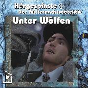Cover-Bild zu Hörgespinste 04 - Der Mitternachtsdetektiv: Unter Wölfen (Audio Download) von Rahlmeyer, Dane