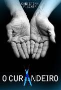 Cover-Bild zu O Curandeiro (eBook) von Fischer, Christoph