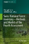 Cover-Bild zu Swiss National Forest Inventory - Methods and Models of the Fourth Assessment (eBook) von Traub, Berthold (Hrsg.)