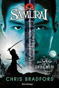 Cover-Bild zu Chris Bradford: Samurai, Band 3: Der Weg des Drachen