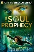 Cover-Bild zu Bradford, Chris: The Soul Prophecy (eBook)