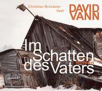 Cover-Bild zu Vann, David: Im Schatten des Vaters