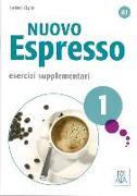 Cover-Bild zu Nuovo Espresso 1 - einsprachige Ausgabe. Esercizi supplementari von Ziglio, Luciana
